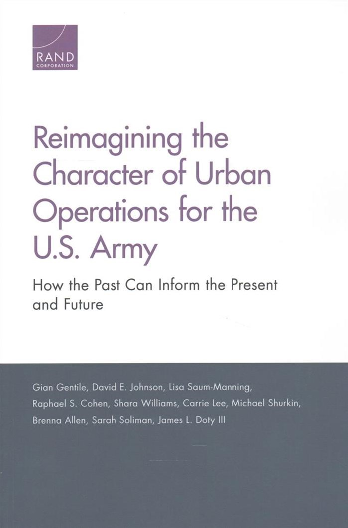 Reimagining the Character of Urban Operations for the U.S. Army