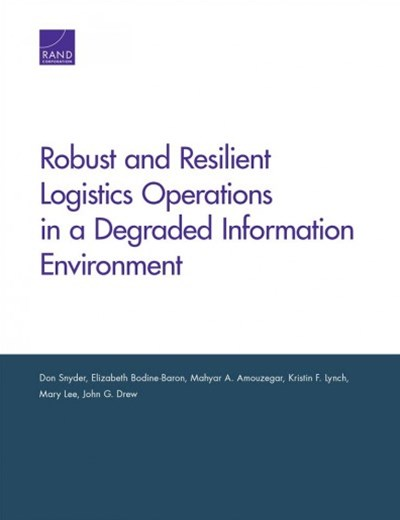 Robust and Resilient Logistics Operations in a Degraded Information Environment