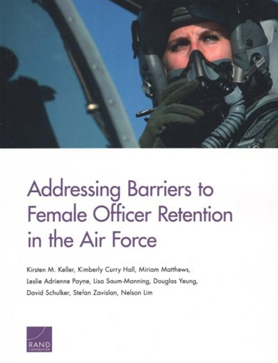 Addressing Barriers to Female Officer Retention in the Air Force
