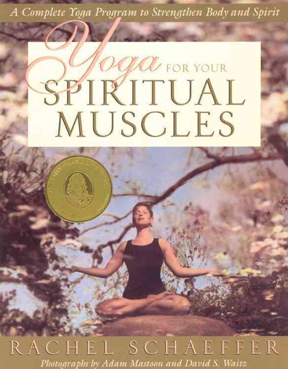 Yoga for Your Spiritual Muscles