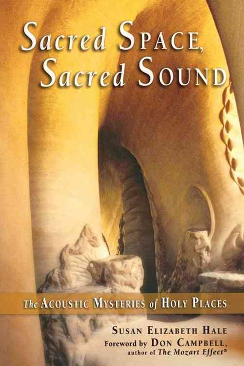 Sacred Space, Sacred Sound