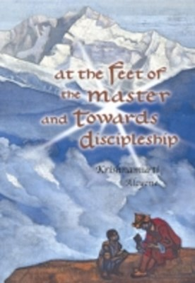 (ebook) At the Feet of the Master and Towards Discipleship