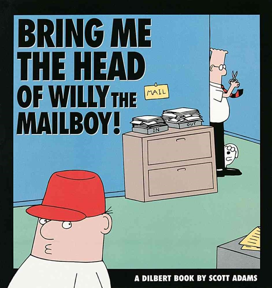 Bring Me the Head of Willy the Mailboy