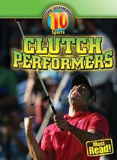 Clutch Performers