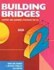Building Bridges L2 : Content and Learning Strategies for ESL