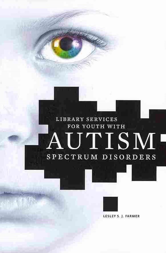 Library Services for Youth with Autism Spectrum Disorder