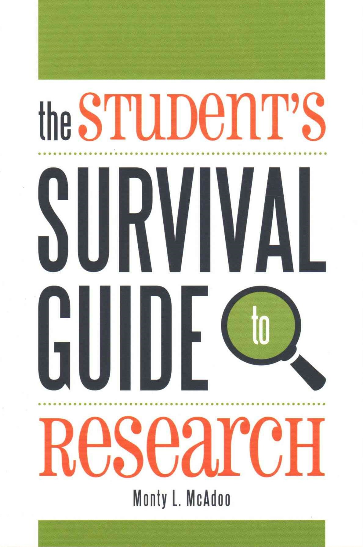 Student's Survival Guide to Research