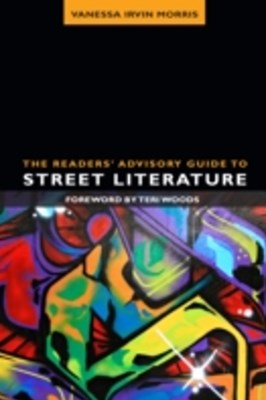 Readers Advisory Guide to Street Literature