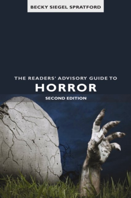 Readers' Advisory Guide to Horror, Second Edition