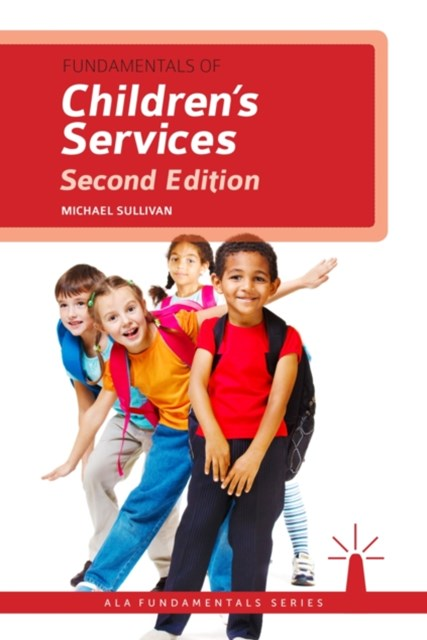 (ebook) Fundamentals of Children's Services, Second Edition