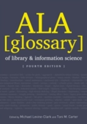 (ebook) ALA Glossary of Library and Information Science, Fourth Edition