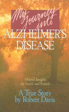 My Journey into Alzheimer