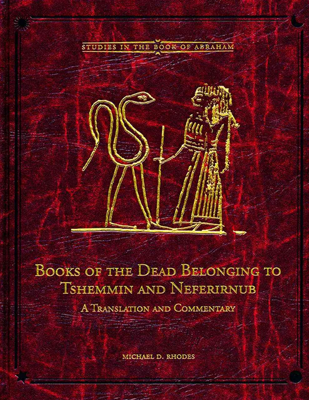 Books of the Dead Belonging to Tshemmin and Neferirnub