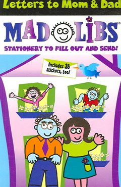 Letters to Mom and Dad Mad Libs