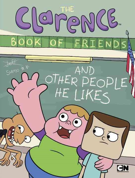 The Clarence Book of Friends and Other People He Likes