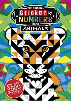 The Original Sticker by Numbers Book: Animals