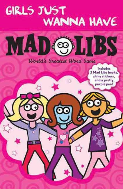 Girls Just Wanna Have Mad Libs