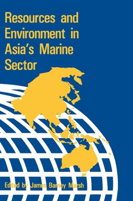Resources and Environment in Asia's Marine Sector