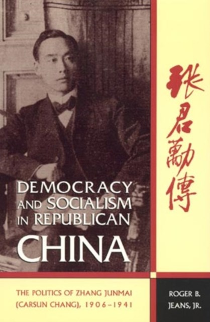 Democracy and Socialism in Republican China