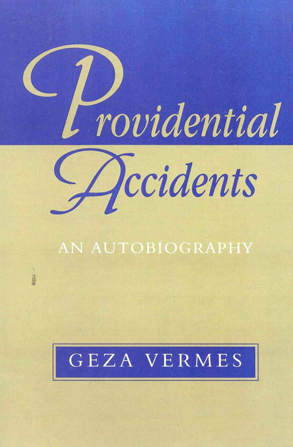 Providential Accidents