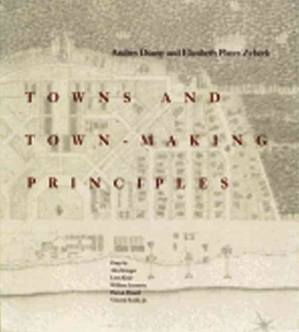 Towns and Town-Making Principles