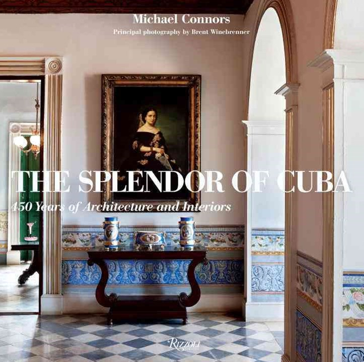 The Splendor of Cuba