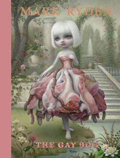 Mark Ryden: the Gay