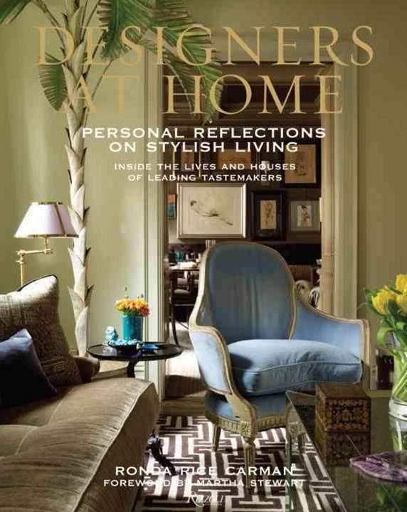 Designers at Home: Personal Reflections on Stylish Living