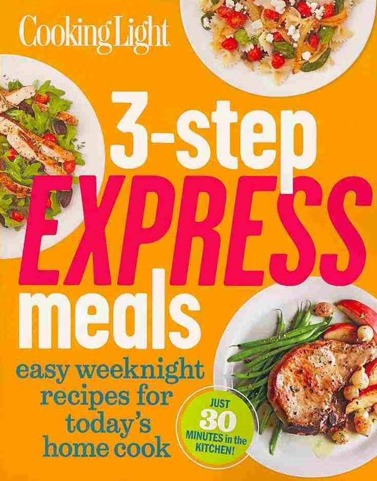 Cooking Light 3-Step Express Meals