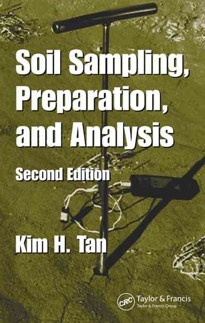 Soil Sampling, Preparation, and Analysis