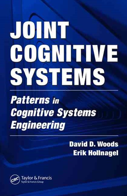 Joint Cognitive Systems