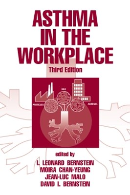 Asthma in the Workplace, Third Edition
