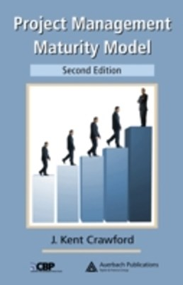 Project Management Maturity Model, Second Edition