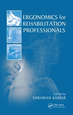 Ergonomics for Rehabilitation Professionals