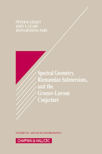 Spectral Geometry, Riemannian Submersions, and the Gromov-Lawson Conjecture