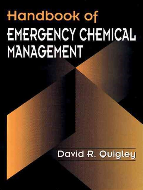 Handbook of Emergency Chemical Management