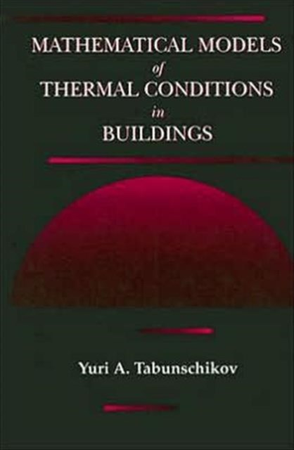 Mathematical Models of Thermal Conditions in Buildings