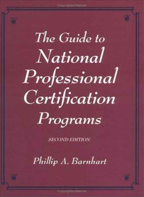 Guide to National Professional Certification Programs