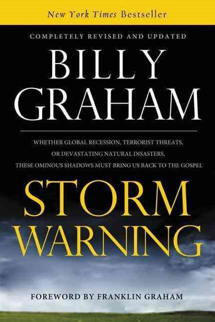 Storm Warning: Whether Global Recession, Terrorist Threats, or Devastating Natural Disasters, these