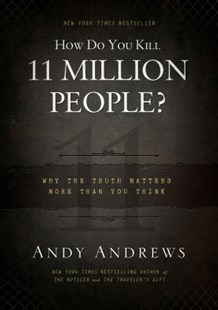 (ebook) How Do You Kill 11 Million People? - History Modern