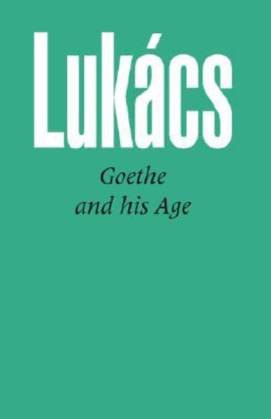 Goethe and His Age