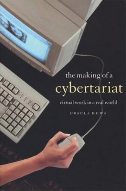 Making of a Cybertariat