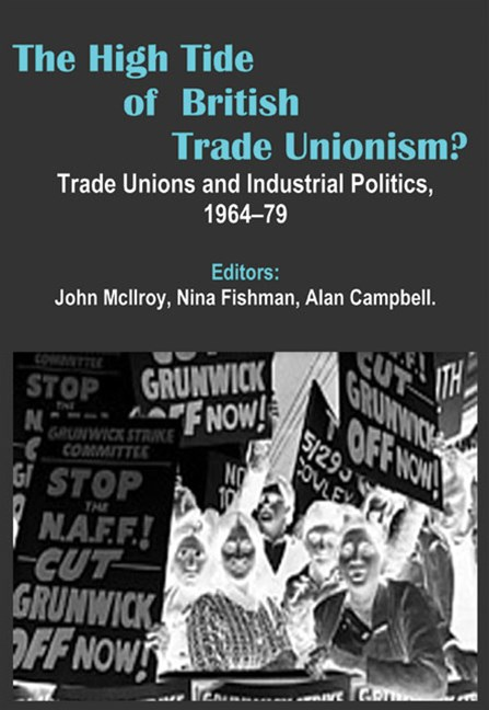 High Tide of British Trade Unionism?