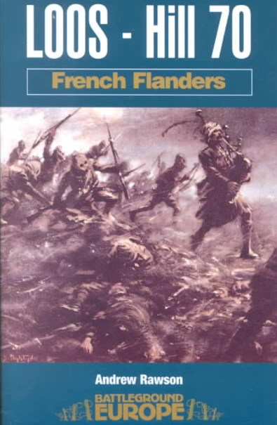 Loos - Hill 70: French Flanders