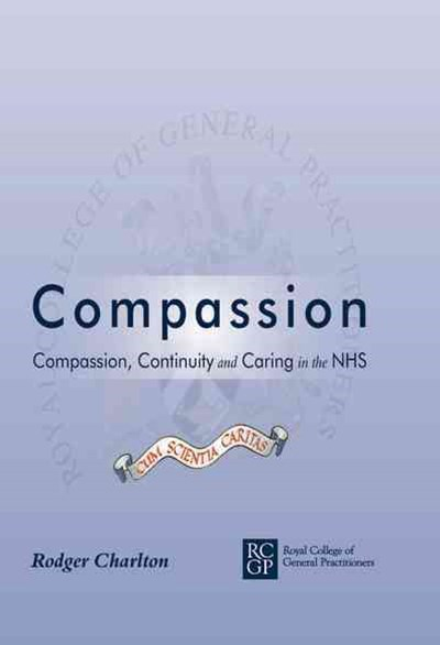 Compassion: Comp, Cont and Caring Nhs