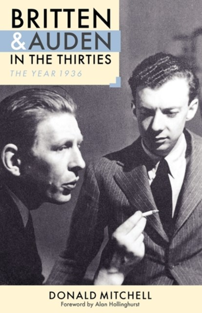 Britten and Auden in the Thirties