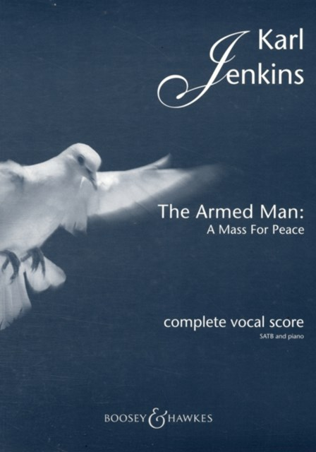 Armed Man: A Mass for Peace