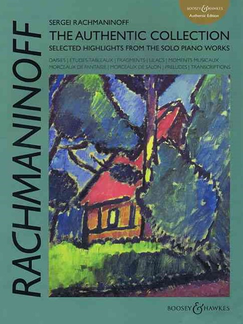 Rachmaninoff: the Authentic Collection