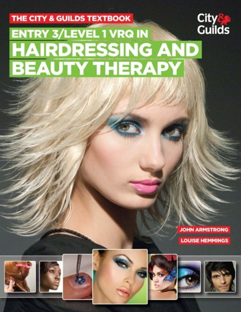 City & Guilds Textbook: Entry 3/level 1 VRQ in Hairdressing and Beauty Therapy