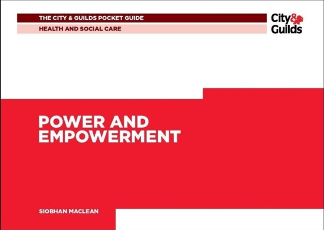 Health & Social Care: Power and Empowerment Pocket Guide